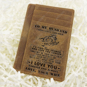TO MY HUSBAND, LEATHER ENGRAVED CARD WALLET - I WISH I COULD TURN BACK THE CLOCK