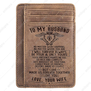 TO MY HUSBAND, LEATHER ENGRAVED CARD WALLET - ALWAYS BE YOURS AND ONLY YOURS