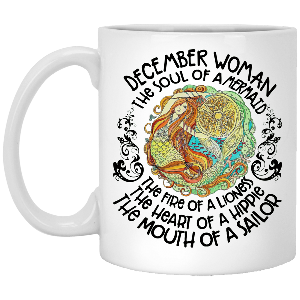 December Mermaid December Woman The Soul Of A Mermaid Mug Tea Cup White