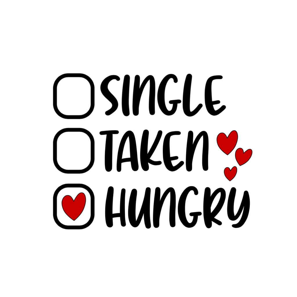 Single/Taken/Hungry