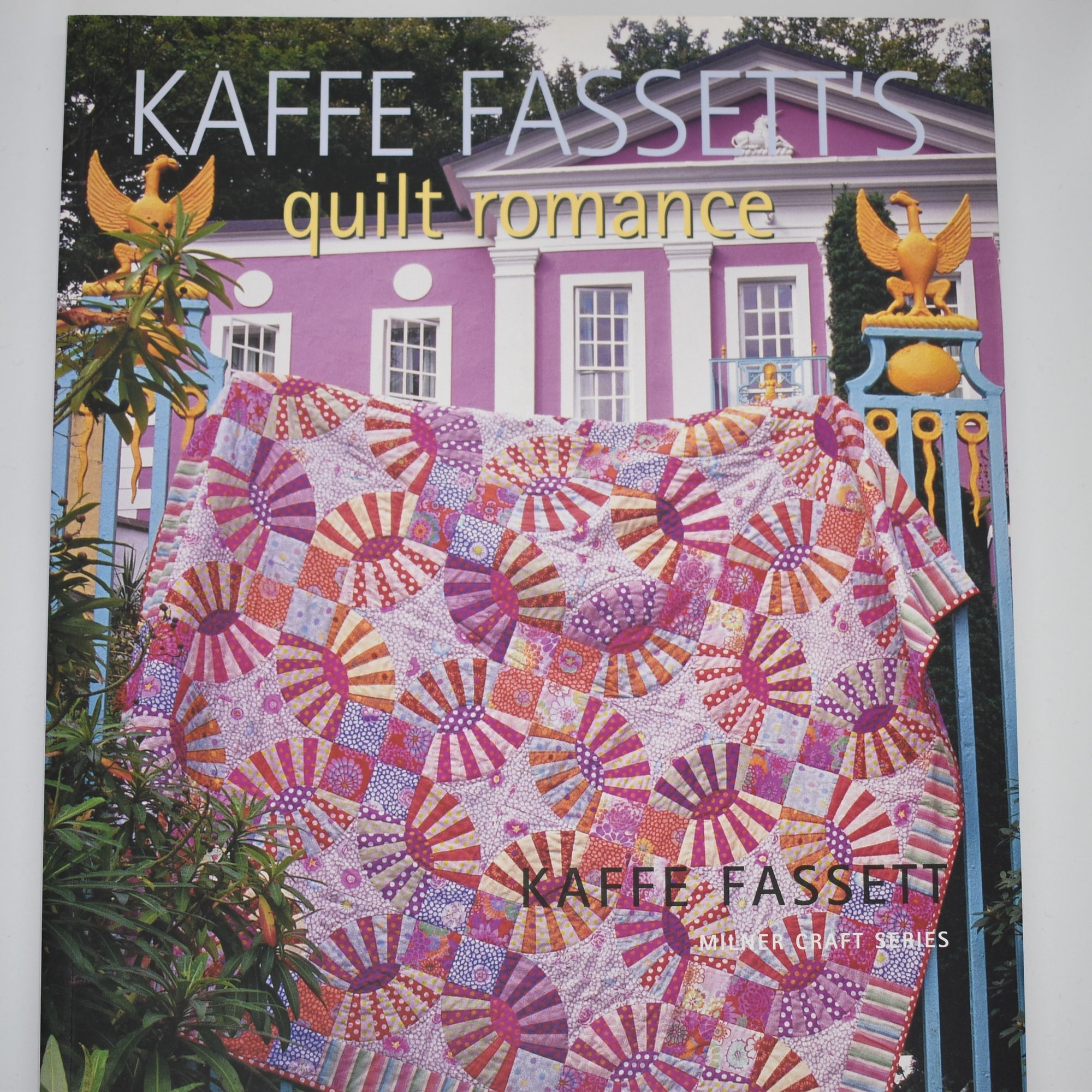 Kaffe Fassett's Quilt Romance book at Calico and Ivy