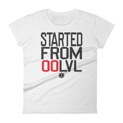 Started From 00 Tee Women - 00LvL
