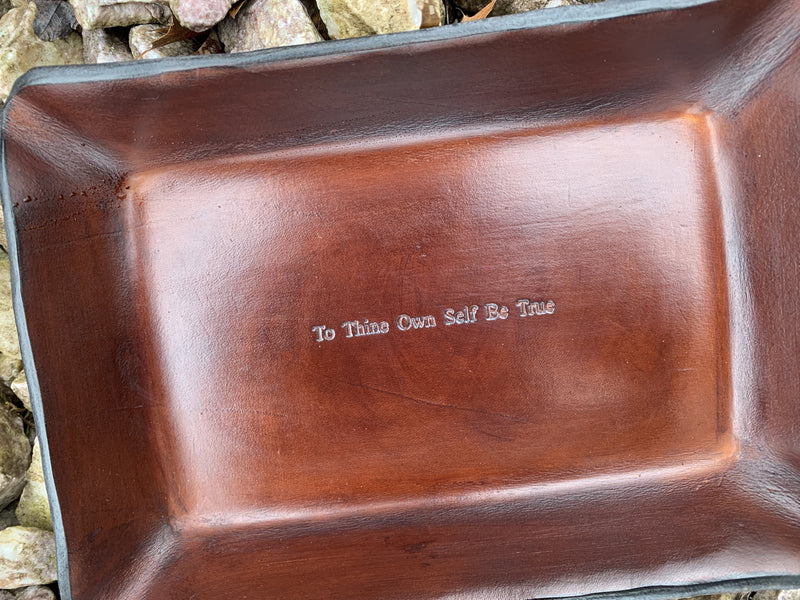 "AA Sobriety Gift ""To thine own self be true"" Leather tray."