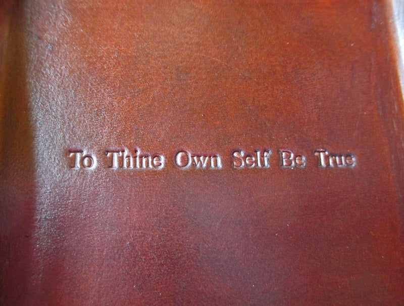 To thine own self be true leather valet. Detail.