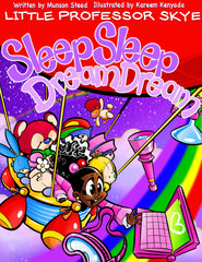 Little Professor Skye: Sleep Sleep, Dream Dream