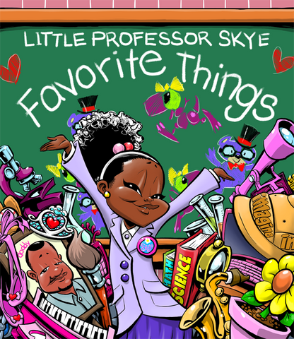 Little Professor Skye – Favorite Things
