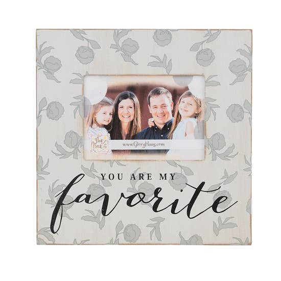 You Are My Favorite - Frame