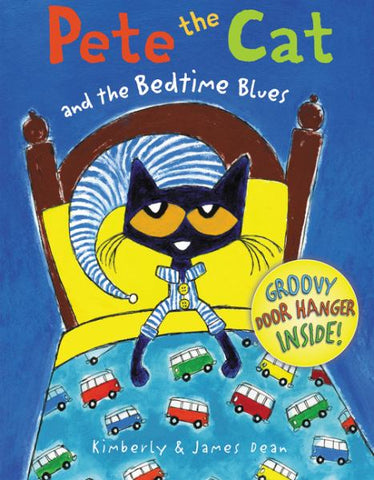 Pete The Cat & The Bedtime Blues