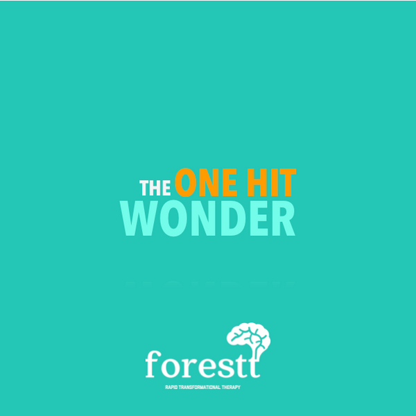 The One Hit Wonder | RTT Hypnotherapy - Forestt
