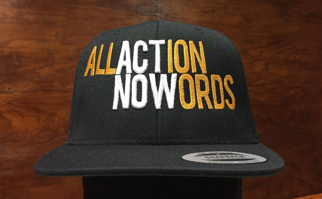 ALL ACTION NO WORDS - Snapback Cap