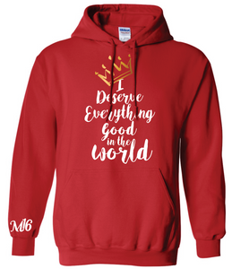 DESERVE EVERYTHING- HOODIE - RED