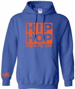 HIPHOP SAVED MY LIFE - HOODIE
