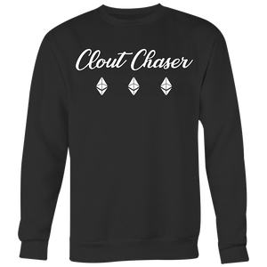 Clout Chaser Big Sweatshirt