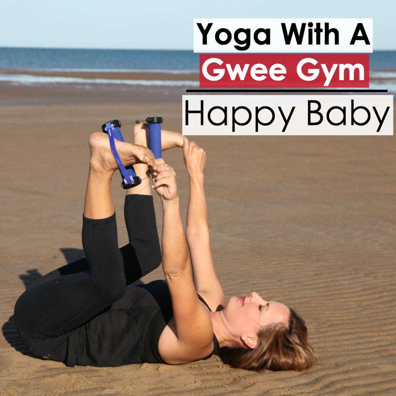 Happy Baby: How To Do Yoga With the Gwee Gym