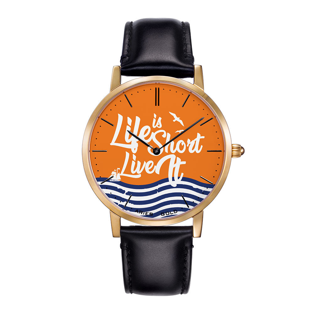 ARIES GOLD CUSTOMISED WATCH - LIFE IS SHORT LIVE IT ORANGE UNISEX WATCH