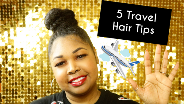5 Travel Hair Tips