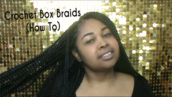 Crochet Box Braids (How To)