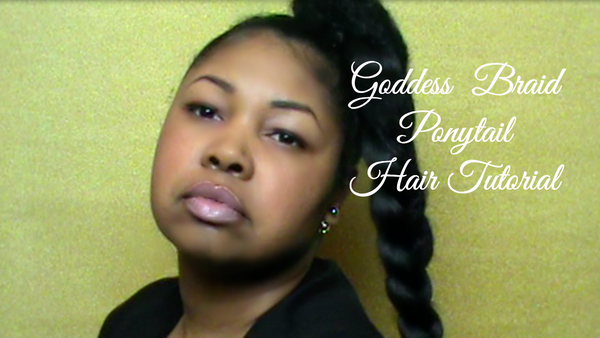 Goddess Braid Ponytail Hair Tutorial