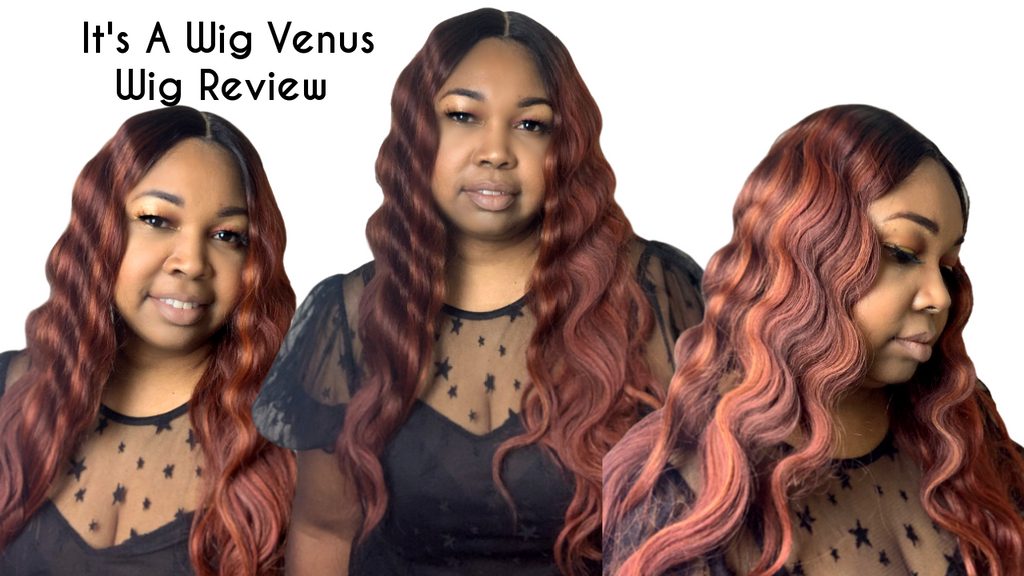 It's A Wig Venus Wig Review