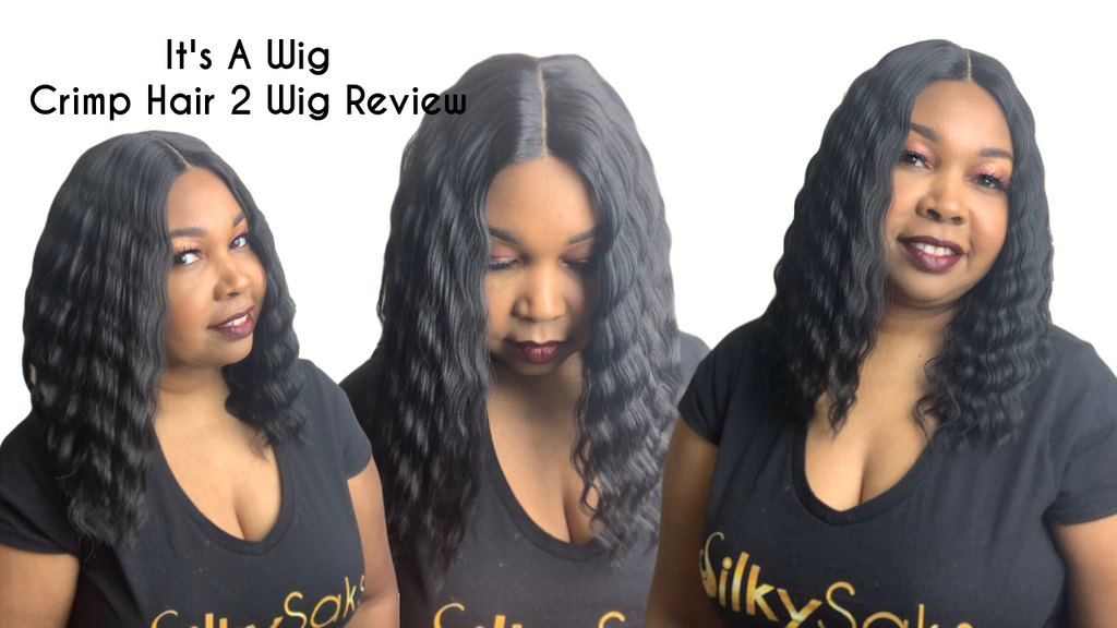 Its A Wig Crimp Hair 2 Wig Review