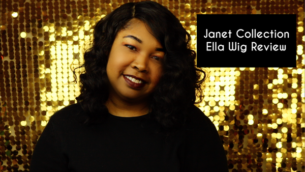 Janet Collection Ella Wig Review