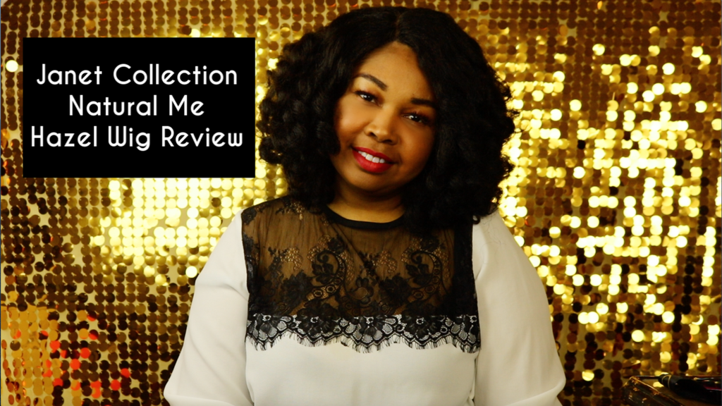 Janet Collection Natural Me Hazel Wig Review