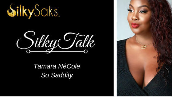 Silky Talk with Tamara NéCole