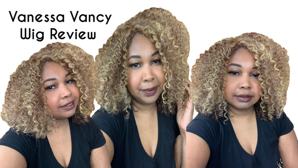 Vanessa Vancy Wig Review