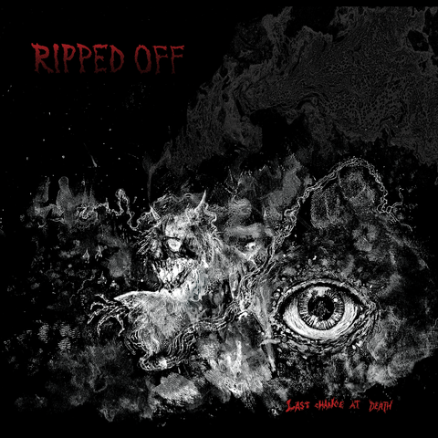 "** SOLD OUT ** Ripped Off - Last Chance At Death 12"" LP"