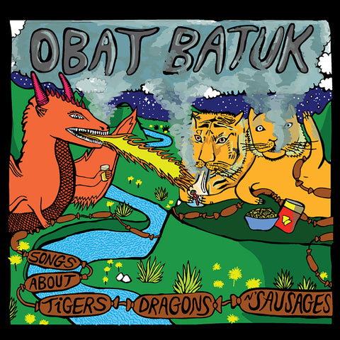 **SOLD OUT** Obat Batuk - Songs About Tigers, Dragons 'n' Sausages LP (NGM018)