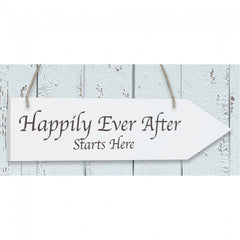 'Happily Ever After..' White Wooden Arrow Sign