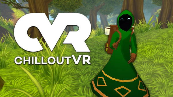 Checking Out Chillout VR