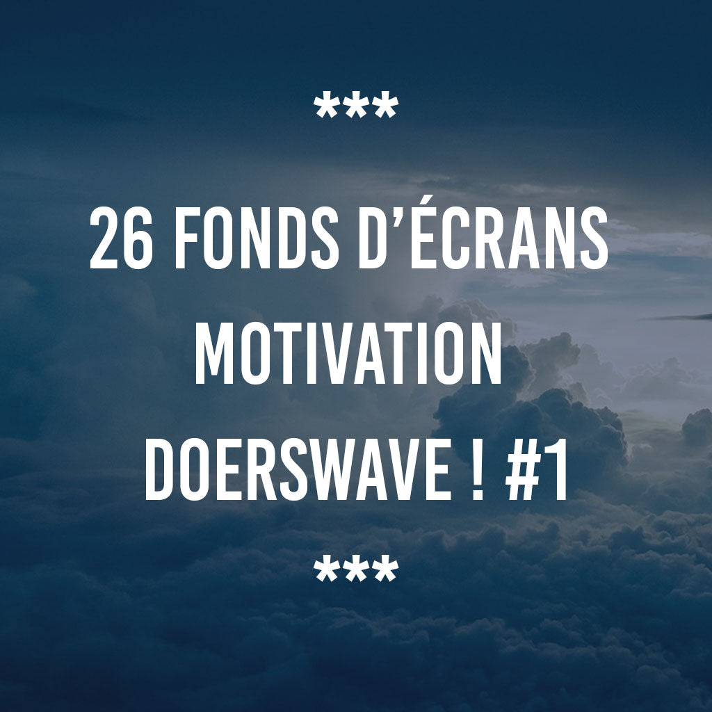 26 Fonds D écrans Motivation Doerswave 1 Doerswave