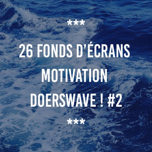 26 FONDS D'ÉCRANS MOTIVATION DOERSWAVE #2
