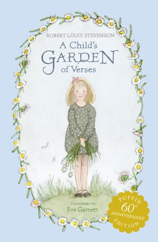 A Child's Garden of Verses by Robert Louis Stevenson (Author), Eve Garnett (Illustrator)