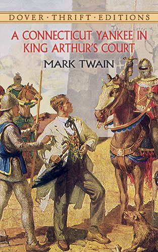A Connecticut Yankee in King Arthur's Court by Mark Twain (Author)