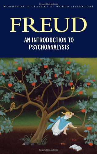A General Introduction to Psychoanalysis by Sigmund Freud  (Author), Stephen Wilson (Introduction), Tom Griffith (Series Editor)