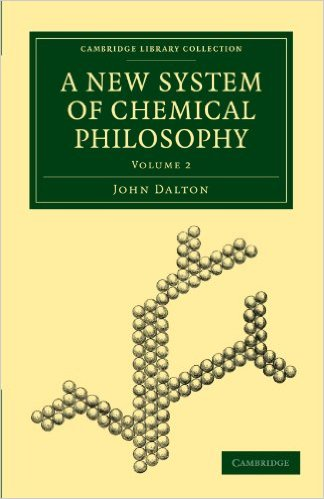 A New System of Chemical Philosophy: (2 Volumes) by John Dalton (Author)
