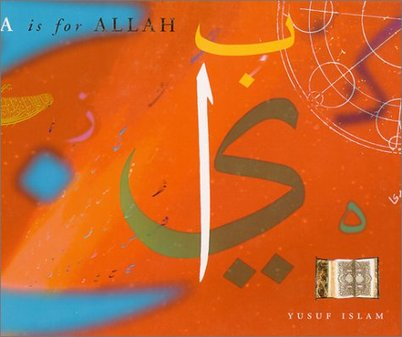 A is for Allah by Yusuf Islam (Author)