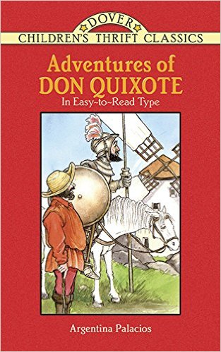 Adventures of Don Quixote: Abridged Edition by Argentina Palacios  (Author)