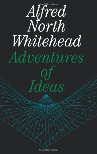 Adventures of Ideas by Alfred North Whitehead  (Author)