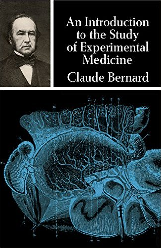 An Introduction to the Study of Experimental Medicine by Claude Bernard (Author)