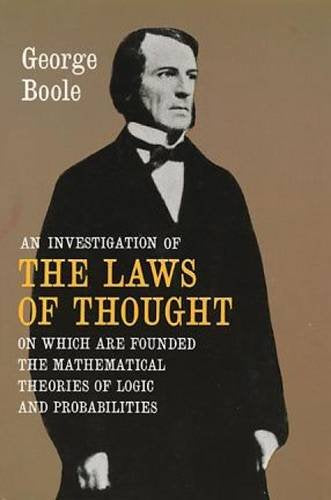 An Investigation of the Laws of Thought by George Boole  (Author)