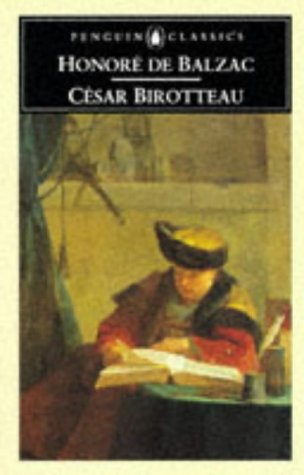 Cesar Birotteau by Honore de Balzac (Author), Robin Buss (Introduction)