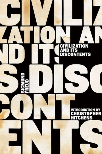 Civilization and Its Discontents by Sigmund Freud (Author), Christopher Hitchens (Author), James Strachey (Author), Peter Gay (Author)