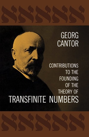 Contributions to the Founding of the Theory of Transfinite Numbers by Georg Cantor (Author)