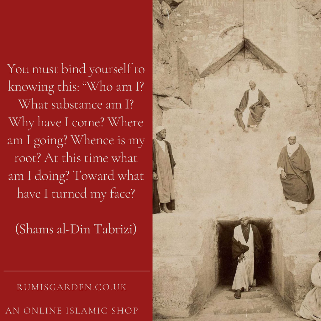 Shams al-Din Tabrizi: You must bind yourself to knowing this