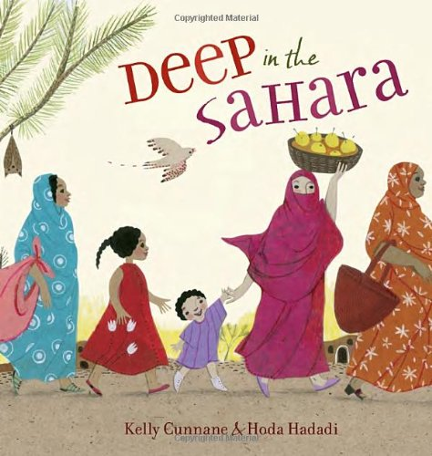 Deep in the Sahara by Kelly Cunnane  (Author), Hoda Hadadi (Illustrator)