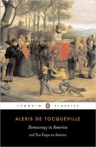 Democracy in America by Alexis de Tocqueville  (Author), Isaac Kramnick (Editor, Introduction), Gerald Bevan (Translator)
