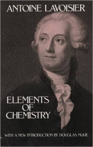 Elements of Chemistry by Antoine Lavoisier (Author)